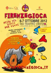 Firenzegioca. Il 6 E 7 Ottobre 2012.