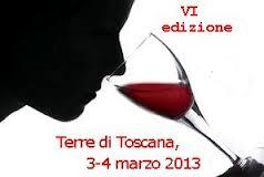 Terre Di Toscana, Per Degustare Del Buon Vino. 3 E 4 Marzo 2013 A Lido Di Camaiore.