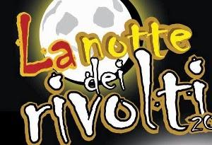La Notte Die Rivolti 2014