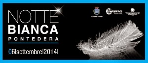 Notte Bianca A Pontedera 2014. The Night Is White! Sabato 6 Settembre