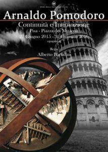 Mostra Di Arnaldo Pomodoro A Pisa In Piazza Dei Miracoli. Fino Al 31 Gennaio 2016