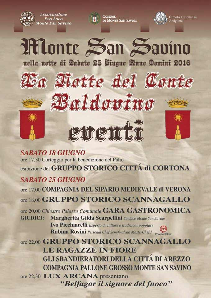 La Notte Del Conte Baldovino A Monte San Savino (AR). 25/06/2016. Con I Prodotti Vivere La Toscana!